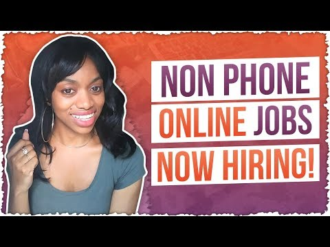 4 Non Phone Online Jobs NOW HIRING. Chat Jobs. Social Media Jobs And More!