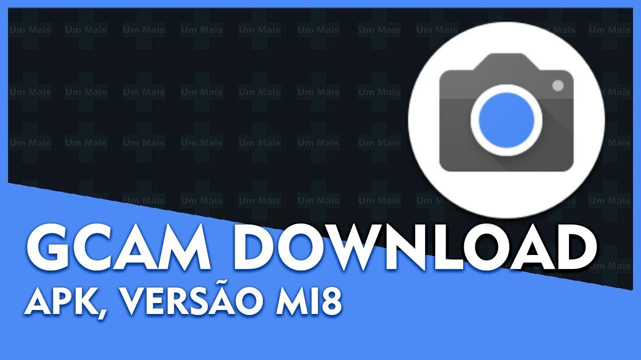 Download GCam APK - Google Câmera