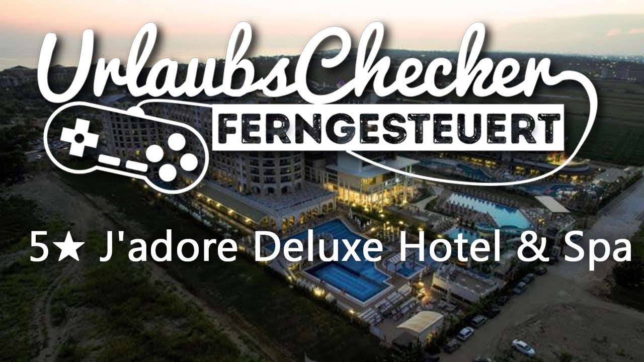 5 J Adore Deluxe Hotel Spa Side Youtube