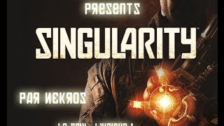 Singularity - [FR][HD] - épisode 1 :  Bienvenue sur Katorga 12 !