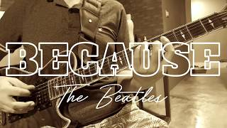 Because - The Beatles - Instrumental (Harmony) - Larby
