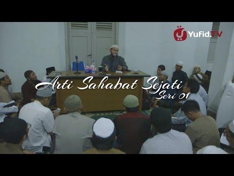Kata Mutiara Islam: Arti Sahabat Sejati - Ustadz Nuzul Zikri (seri 001)