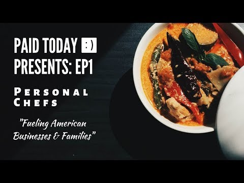 Private Chef - Personal Chef - How I Started My Personal Chef Business With Paid Today
