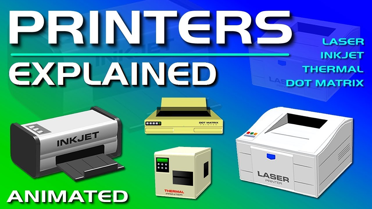 Printers Explained - Laser, Inkjet, Thermal, & Dot Matrix