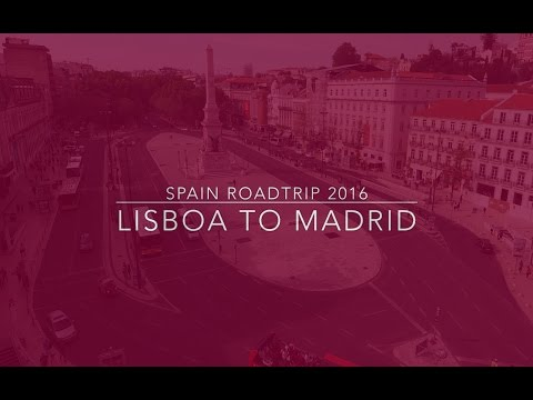 SPAIN PORTUGAL ROADTRIP - Lisbon to Madrid Timelapse