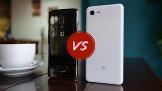 OnePlus 6T vs Google Pixel 3 XL - Toughest One Yet!