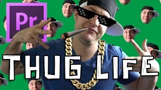 How To Make A Thug Life Video In Premiere CC(In this weeks video, learn how to make a classic thug life video! Download all the assets here: http://bit.ly/ThuggLife Thank you for your continued support of this ..., 2016-09-25T16:36:31.000Z)