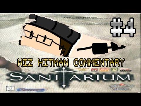 Wiz&Hitman LPs: Sanitarium Commentary Part 4