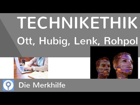Technikethik - Ethisch korrekter Umgang mit Technik? - Ott, Hubig, Lenk, Rohpol + Kritik | Ethik von YouTube · Dauer:  6 Minuten  · 1.000+ Aufrufe · hochgeladen am 21.02.2016 · hochgeladen von Die Merkhilfe