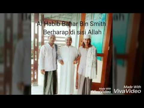 Al Habib Bahar Bin Smith Berharap Di Sisi Allah Untuk Menjadi Telapak Kaki Habin Rizieq Syihab Youtube