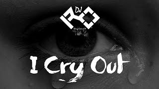 Dj ro I Cry Out part 2- #IAmDjRo