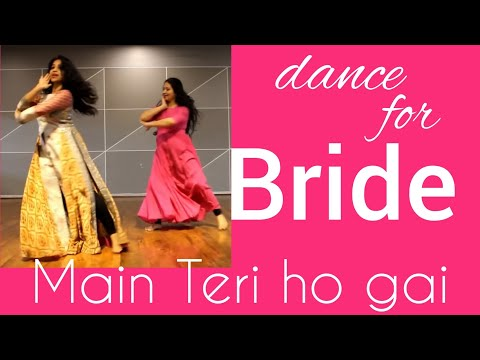 #mainterihogayi #MGmusic #BRIDEdance #weddingDANCE/ MAIN TERI HO GAYI/ MILLIND GABA/ best easy steps