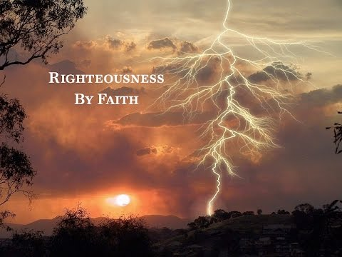 Righteousness by Faith Part 1 - Pastor Stephen Bohr