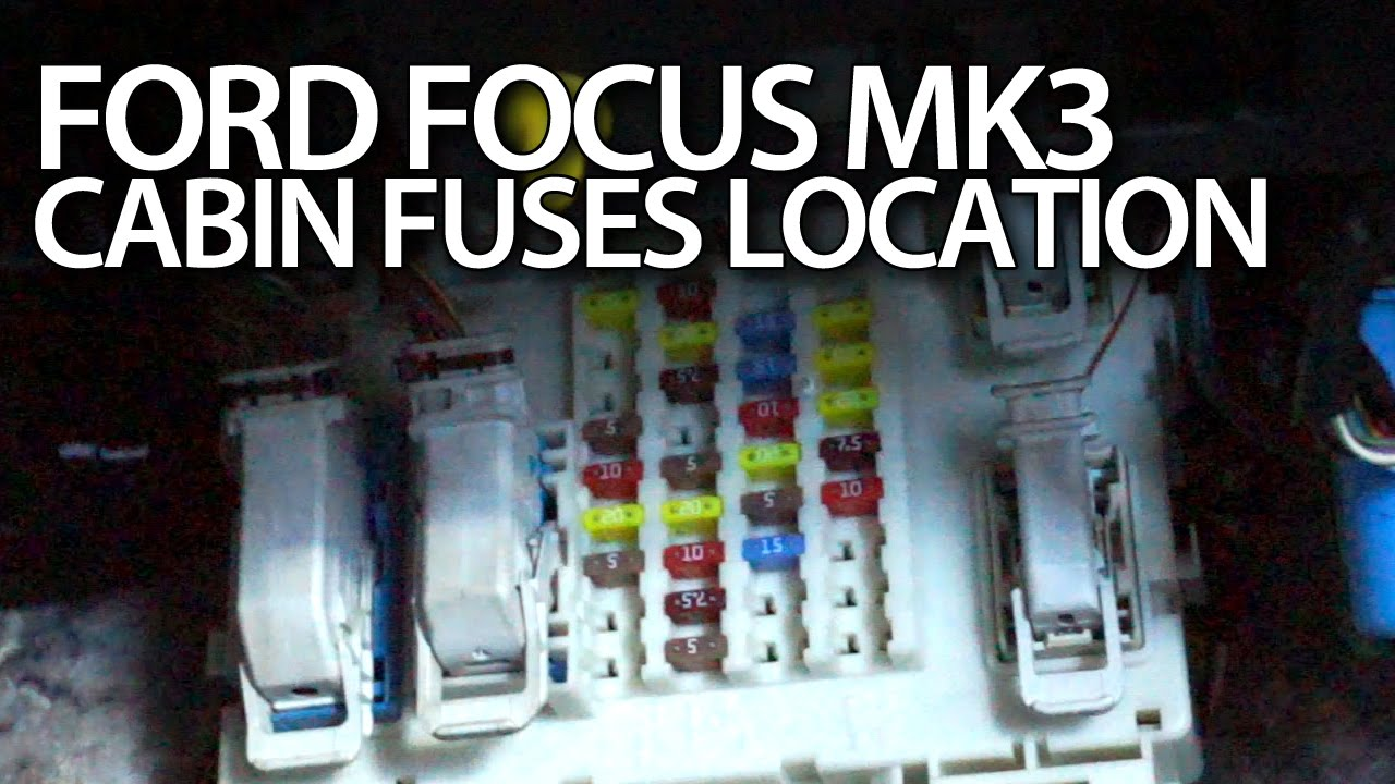 Ford Focus MK3 cabin fuses location (fusebox, BCM module