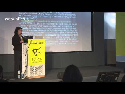 re:publica 2015 - Sanya Smith: US attacks on data privacy through trade agreements on YouTube