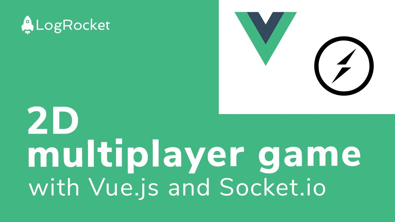 How to create a 2D multiplayer game with Vue js and Socket io