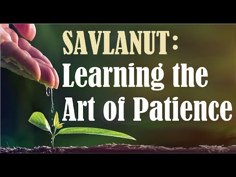 SAVLANUT: Learning the Art of Patience - Rabbi Michael Skobac - Jews for Judaism