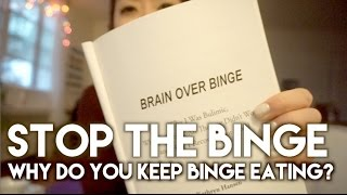 Why You re Binge Eating & How to Stop | Stop the Binge