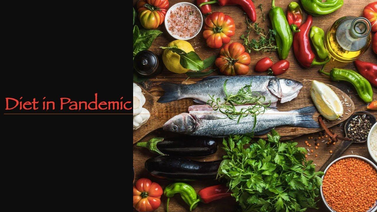 Diet in Pandemic