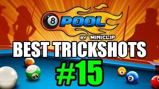 8 Ball Pool: Best Trickshots - Episode #15