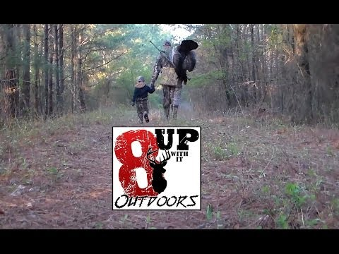 8 Up Nation-Joe Takes son Avery on his first Turkey Hunt