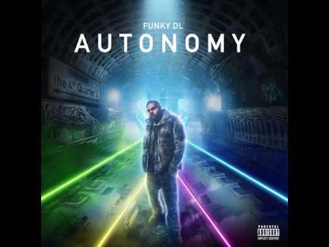 Funky DL - Autonomy- The 4th Quarter 2