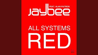 All Systems Red (Radio Mix) (feat. Alan Patrick)
