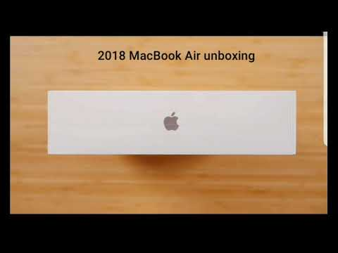 The new 2018 MacBook Air unboxing