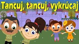 Tancuj, tancuj, vykrúcaj + 13 pesničiek | Zbierka | 21 minútový mix | Slovenské detské pesničky