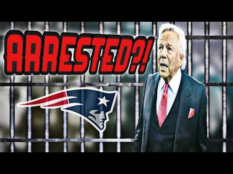 Patriots Owner Robert Kraft expected to be arrested after pr