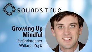 Dr. Chris Willard - TedX - Growing Up Stressed or Growing Up Mindful?