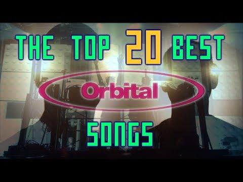 The Top 20 Best Orbital Songs