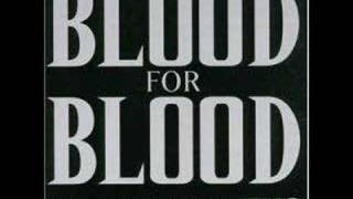 Blood For Blood - Love Song