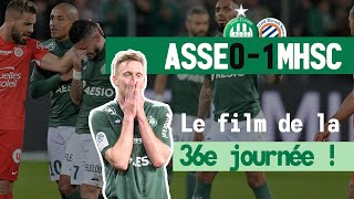 ASSE MONTPELLIER : Le film du match