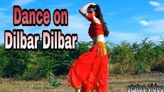 Dance On Dilbar dilbar song || New status video 2018 || Fun life Status India YouTube
