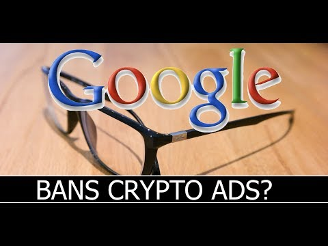 Google To Ban Cryptocurrency Ads?