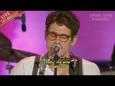 John Mayer - XO (Tradução)