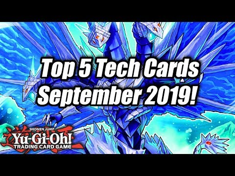 Yu-Gi-Oh! Top 5 Tech Cards For The September 2019 Format!