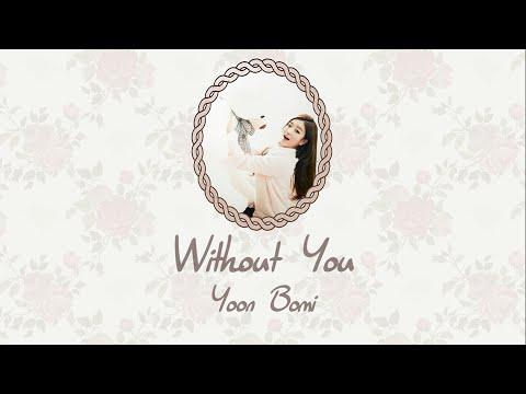 Without You - Yoon Bomi (윤보미) [HAN/ROM/ENG LYRICS] [CINDERELLA AND FOUR KNIGHTS/신데렐라와 네 명의 기사 OST]