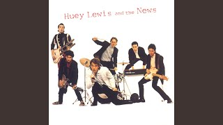 Provided to YouTube by Universal Music Group I Want You · Huey Lewi...
