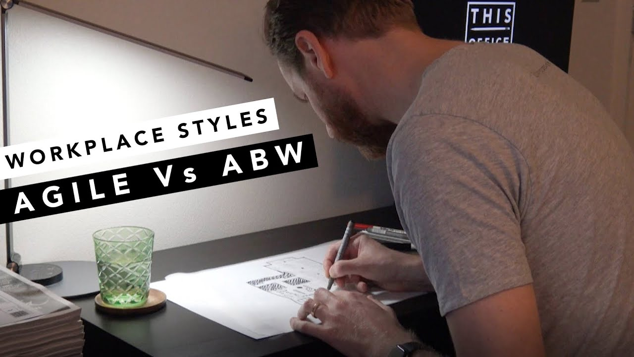 Workplace styles - Agile Vs Activity Based Working (part 3 of 3)