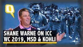 Shane Warne on World Cup, MS Dhoni & Virat Kohli | The Quint