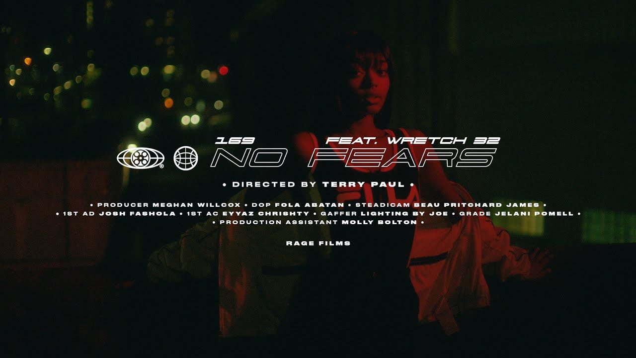 169 feat. Wretch 32 - No Fears (Official Video)