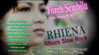 Download Rhiena Toreh sembilu full album