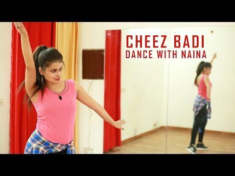 Cheez Badi | Dance Choreography | Machine | Naina Chandra | Tu Cheez Badi