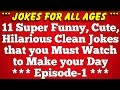 11 Super Funny Best Short Clean Good Jokes for both Kids and Adults - Episode 1