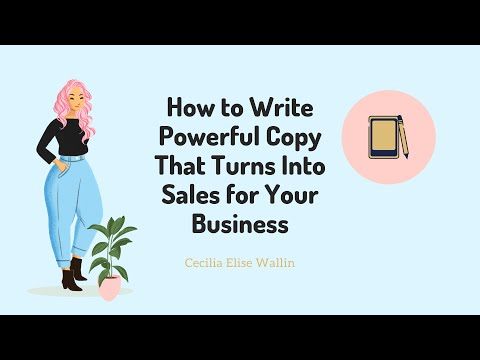 Write Sales Copy That Sells | How to Write Powerful Copy That Turns Into Sales for Your Business