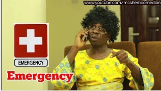 EMERGENCY In An African Home | MC SHEM COMEDIAN | African Comedy