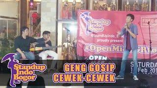 Fajar Nugra - Geng Gosip Cewek-Cewek #OpenMicBGRtour 2015