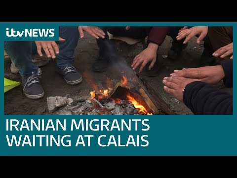The Iranian migrants in Calais determined to enter Britain at any cost | ITV News